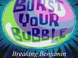 Burst Your Bubble (Breaking Benjamin album)