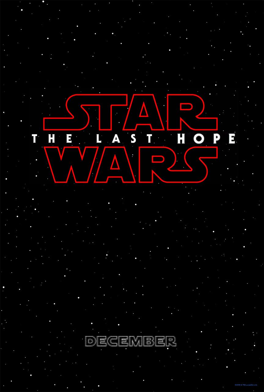 Star Wars Episode VIII: The Last Hope