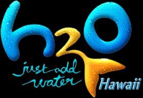 H2O Just Add Water Hawaii.jpg