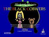 The Black Cobwebs