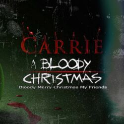 Carrie: A Bloody Christmas