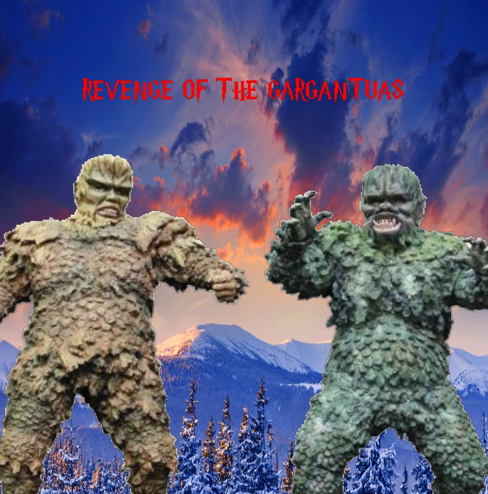 Revenge Of The Gargantuas