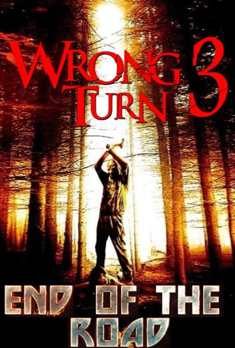 Wrong Turn 3: End of the Road