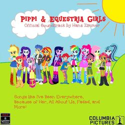 Pippi and Equestria Girls Soundtrack.jpg
