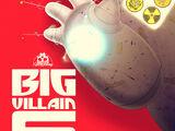 Big Villain 6