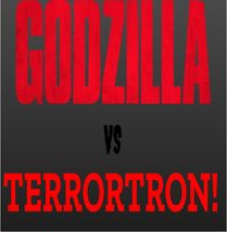 Godzilla vs Terrortron Poster.jpg