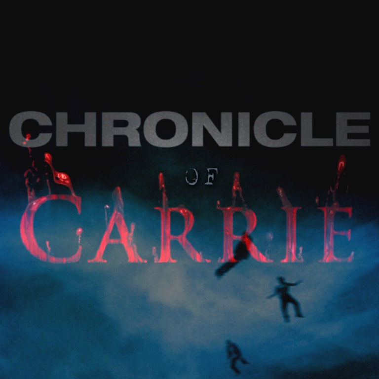 Chronicle Of Carrie