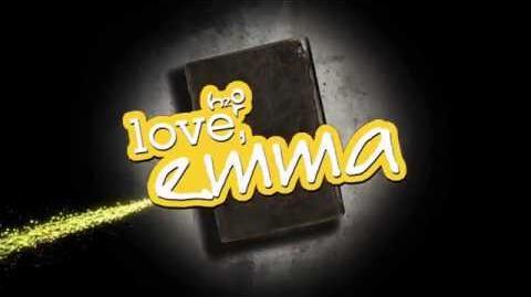 """Love, Emma"" Intro"
