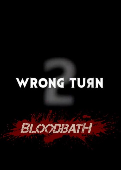 Wrong Turn 2: Bloodbath