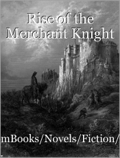 Rise of the Merchant Knight