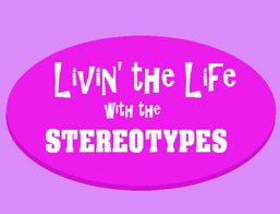 Livin' the Life with the Stereotypes Logo.png