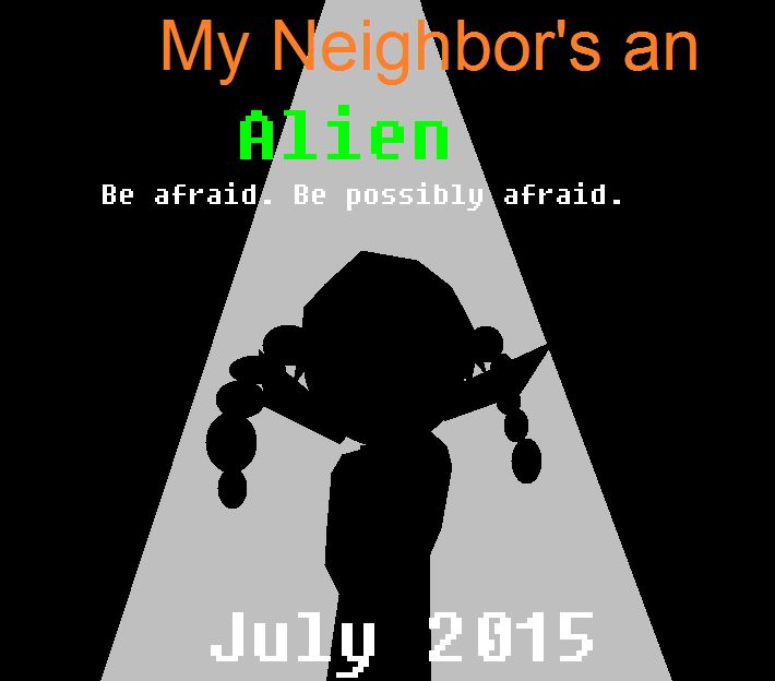 My Neighbor's an Alien