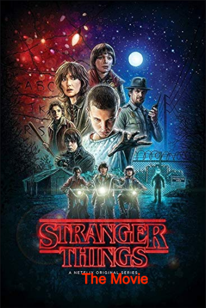 The Stranger Things Movie