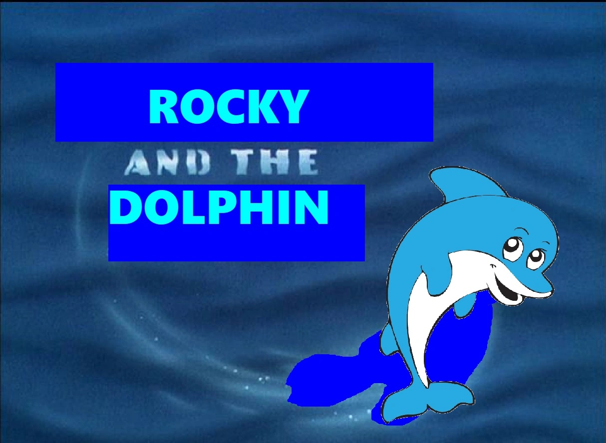 Rocky and the Dolphin