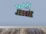 Teddy & Jessie (Good Luck Charlie & Jessie Spin-off)
