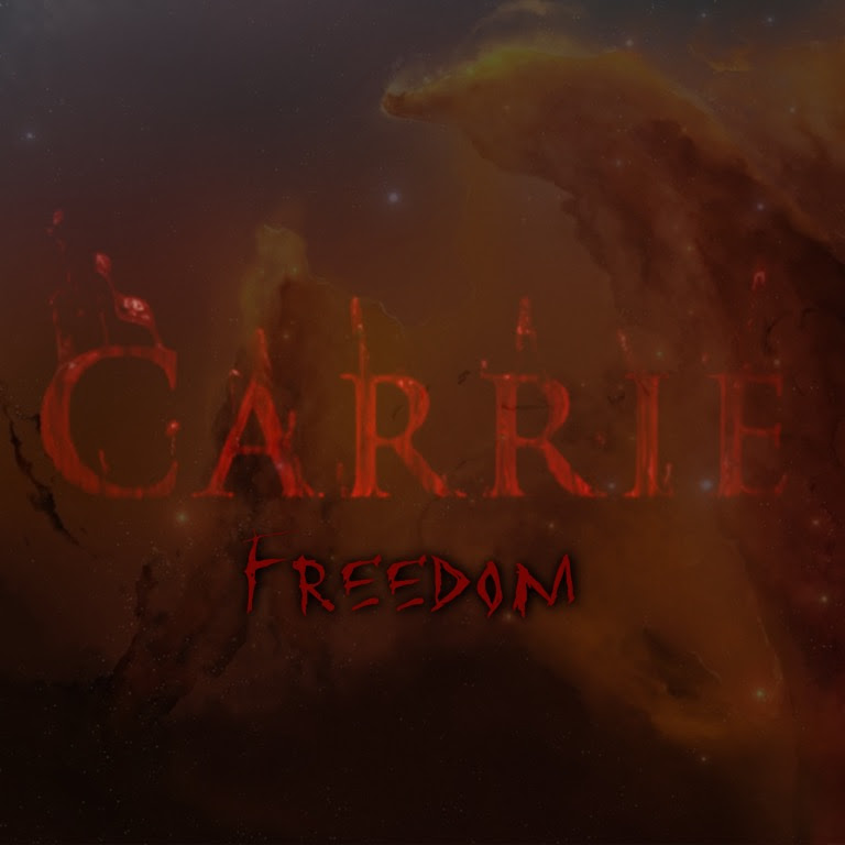 Live2Rise/Carrie: Freedom