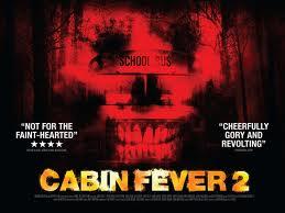 Cabin Fever Part 2 Fresh Blood
