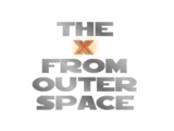 The X From Outer Space (1996 film)