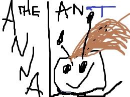 Anna The Ant