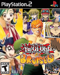 Yu-Gi-Oh! & Bruised