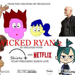 Wicked Ryan 2