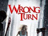 Wrong Turn (Remake of Wrong Turn 4)