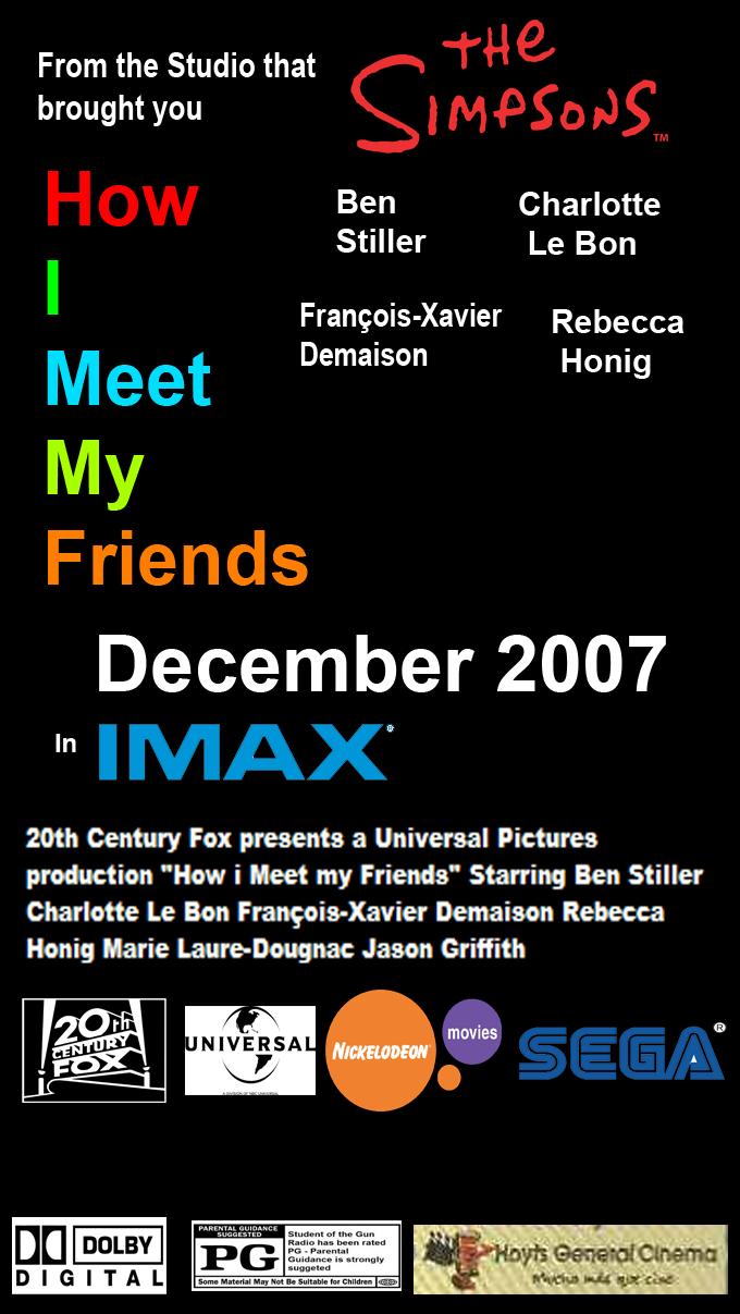 Gonzi11/How i Meet my Friends (2007)