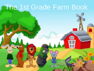 The 1st Grade Farm Book