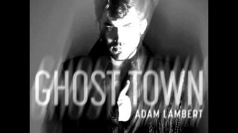 "Adam Lambert- ""Ghost Town"" Audio"