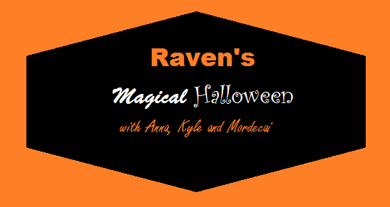 Raven's Magical Halloween with Anna, Kyle and Mordecai