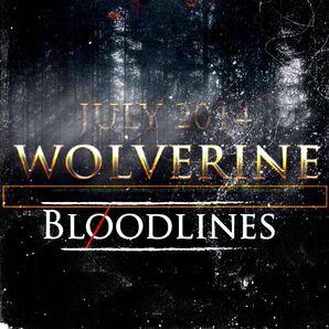 Wolverine- Bloodlines.jpeg
