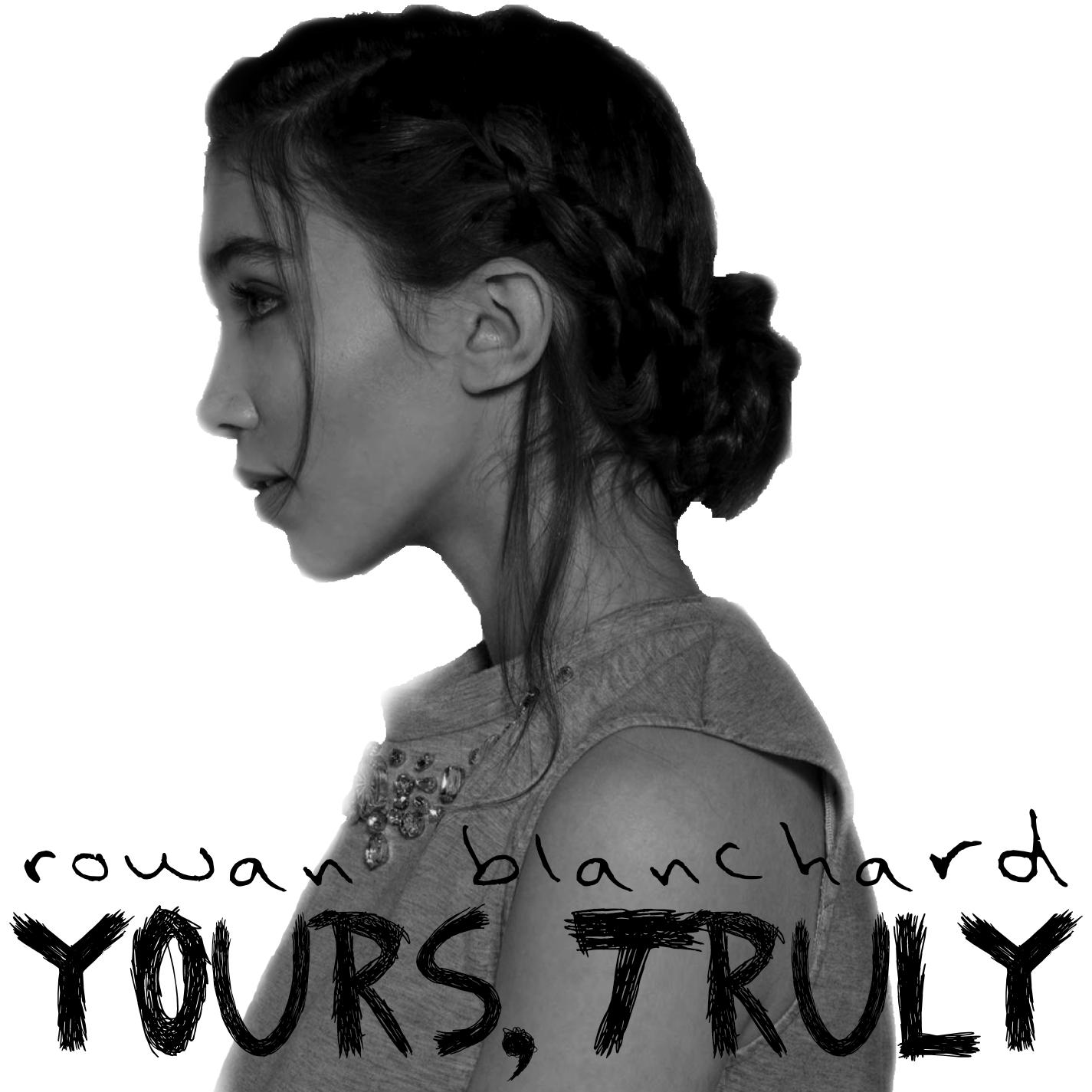 Yours, Truly (Rowan Blanchard album)
