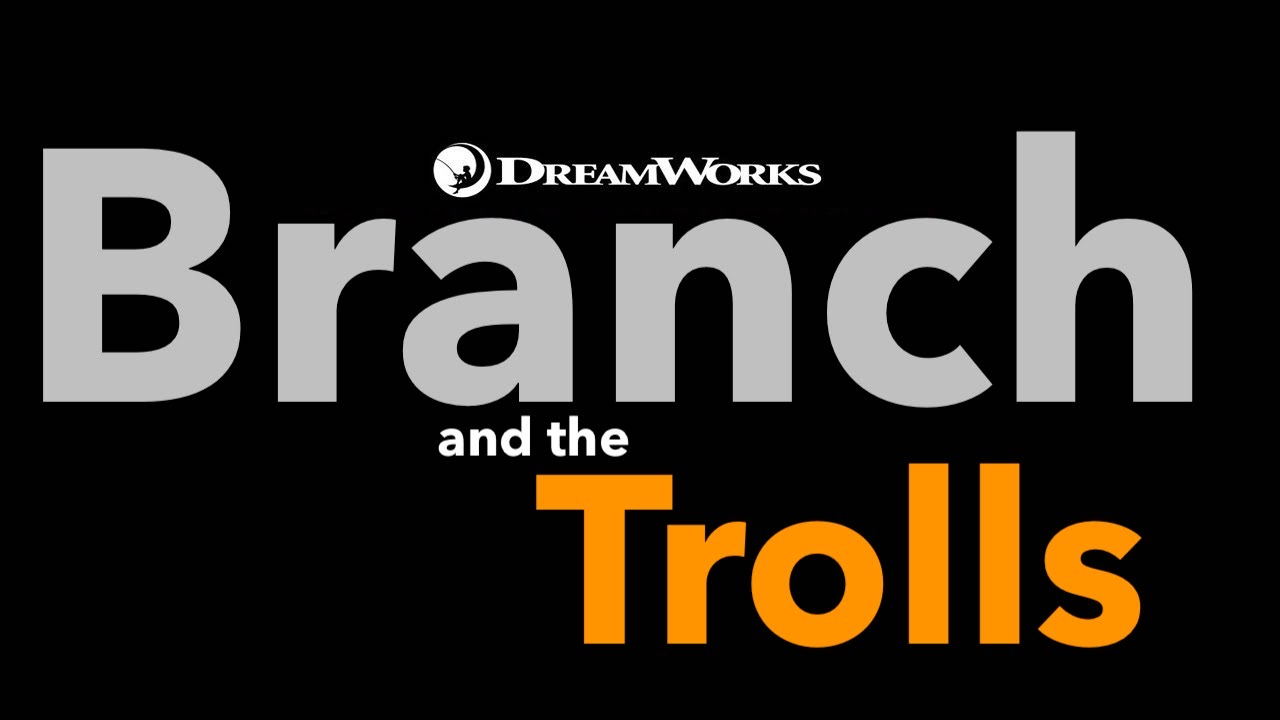 Branch and the Trolls