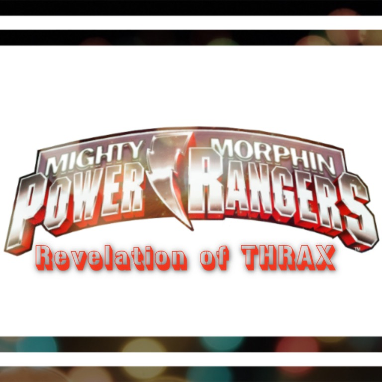 Mighty Morphin' Power Rangers: Revelation of Thrax