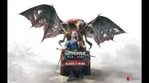 The Witcher 3 Wild Hunt - Blood and Wine Soundtrack - Main Theme (English)
