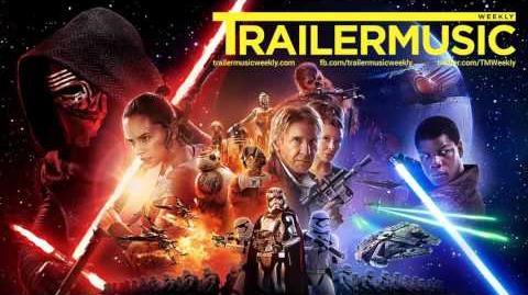 Star Wars The Force Awakens - Trailer Music