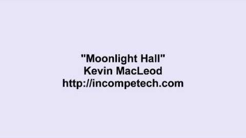 Kevin MacLeod ~ Moonlight Hall