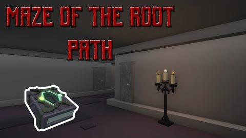 Maze of the Root path