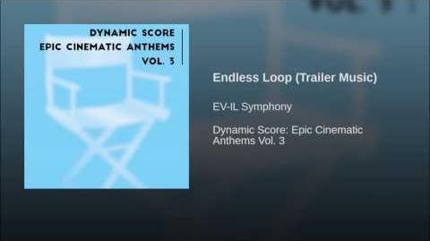 Endless Loop (Trailer Music)