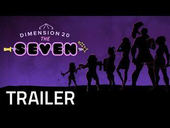 Dimension_20-_The_Seven_Trailer