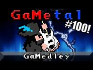 GaMedley- The Iconic Themes of Gaming - GaMetal (100th Song Special!)