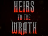 Heirs to the Wrath