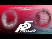 Life Will Change from Persona 5 by Collosia (Persona 5 Remix)