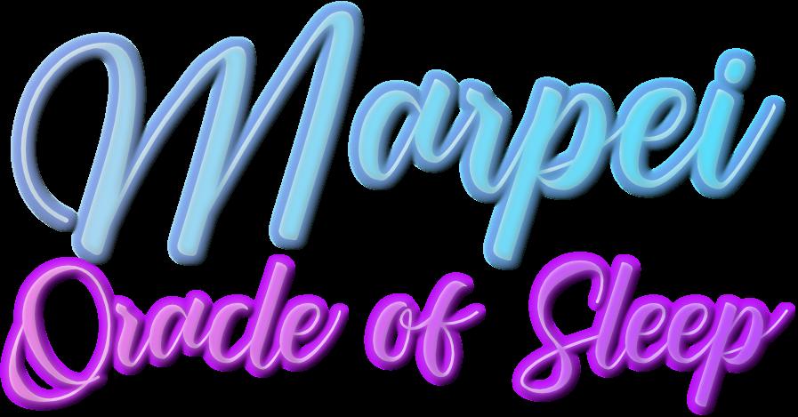 Marpei: Oracle of Sleep