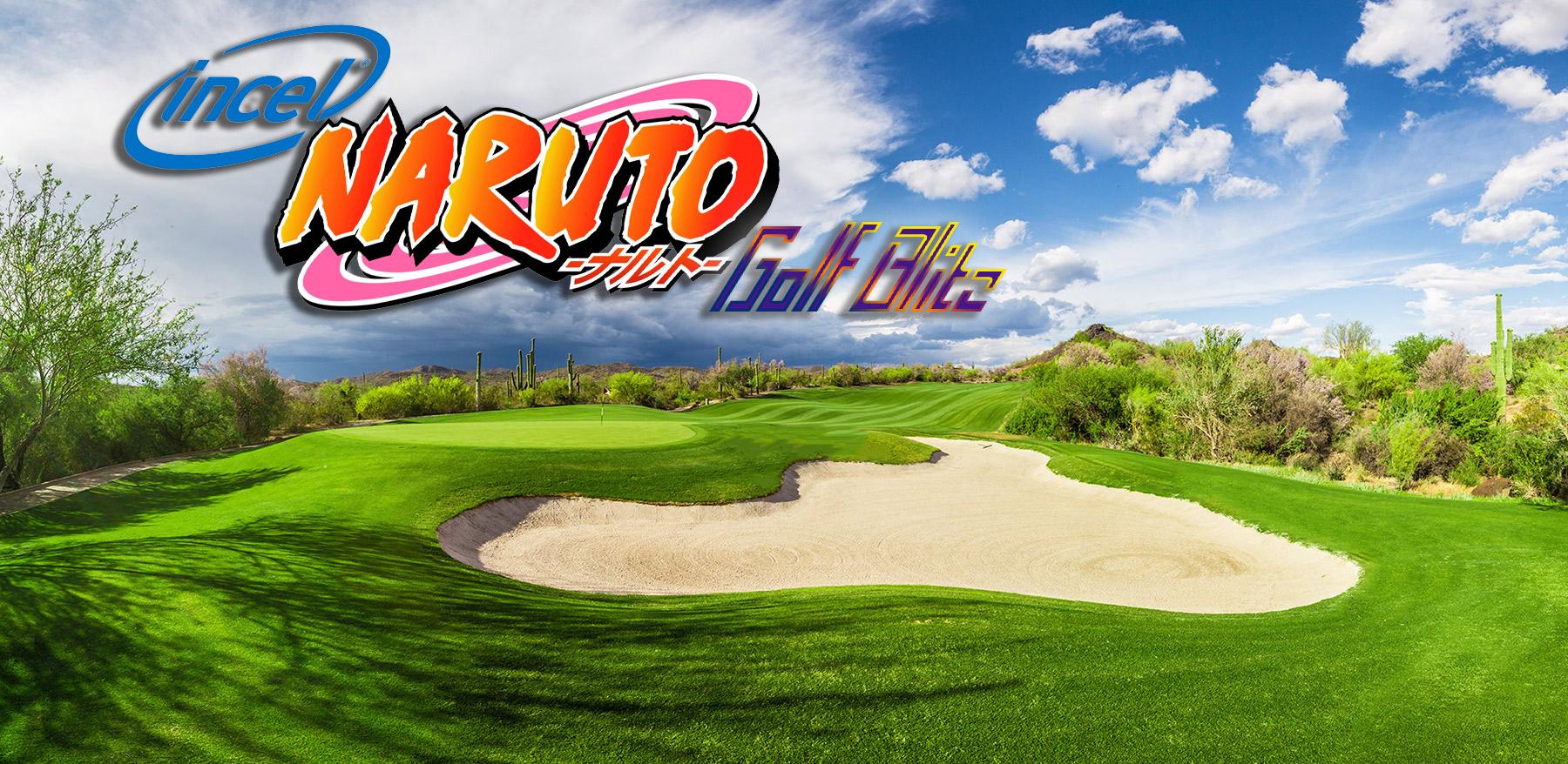 Incel Naruto's Golf Blitz