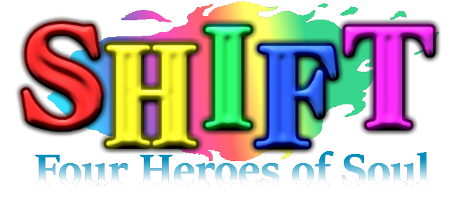 SHIFT: Four Heroes of Soul
