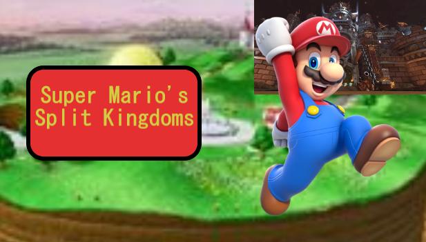 Super Mario's Split Kingdoms