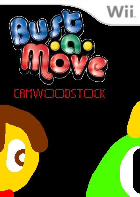 Camwoodstock BUST-A-MOVE!