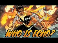 Who is Echo? (Marvel)