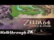 Ocarina Of Time- Dawn and Dusk -Walkthrough 2K-